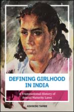Cover of Defining Girlhood in India by Ashwini Tambe